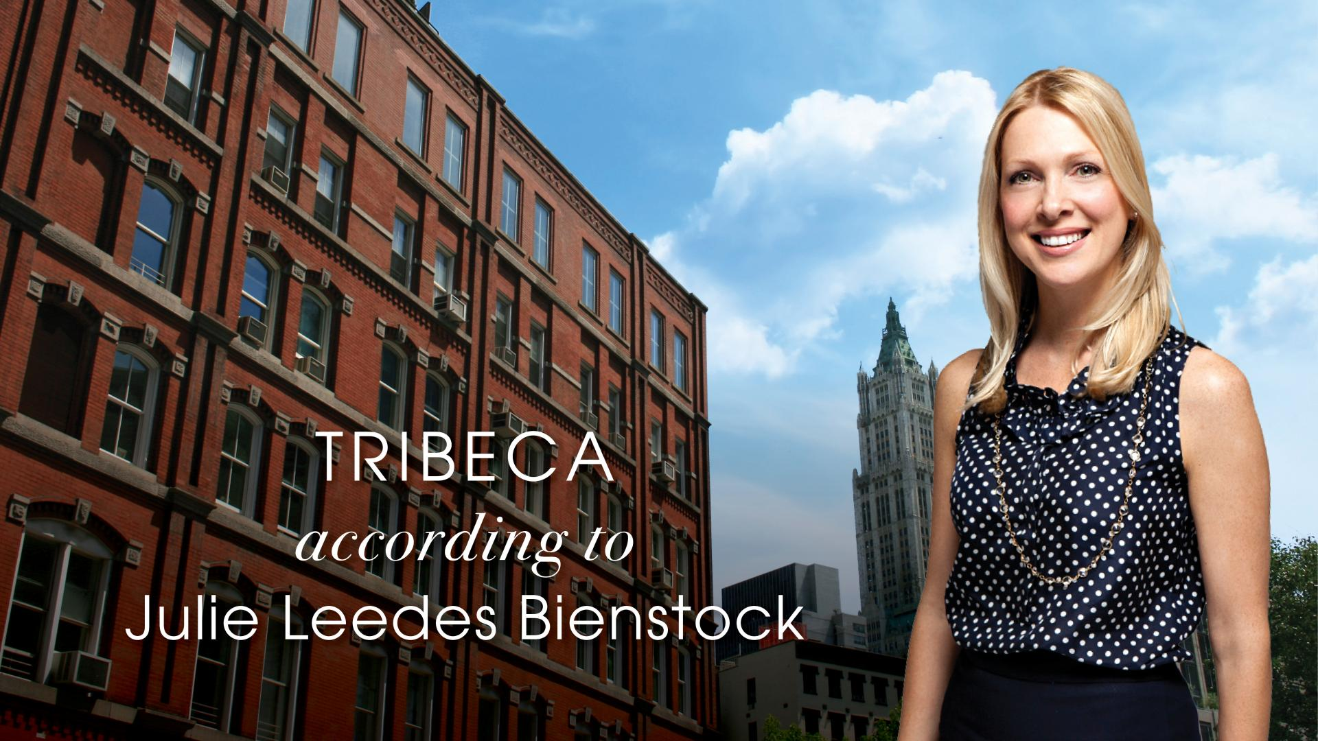 Tribeca According to Julie Leedes Bienstock