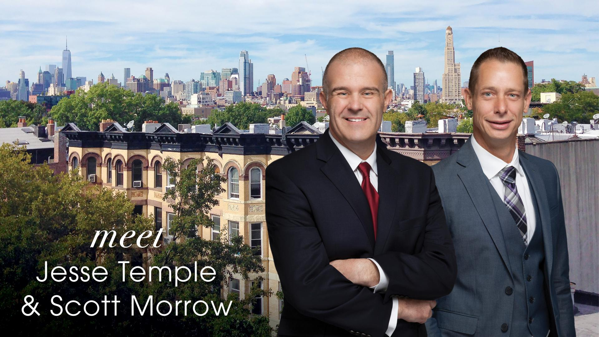 Meet Jesse Temple and Scott Morrow