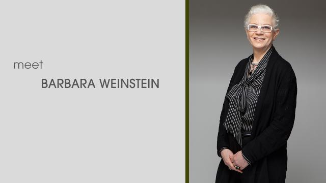 Meet Barbara Weinstein
